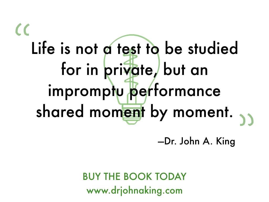 Life is not a test #drjohnaking