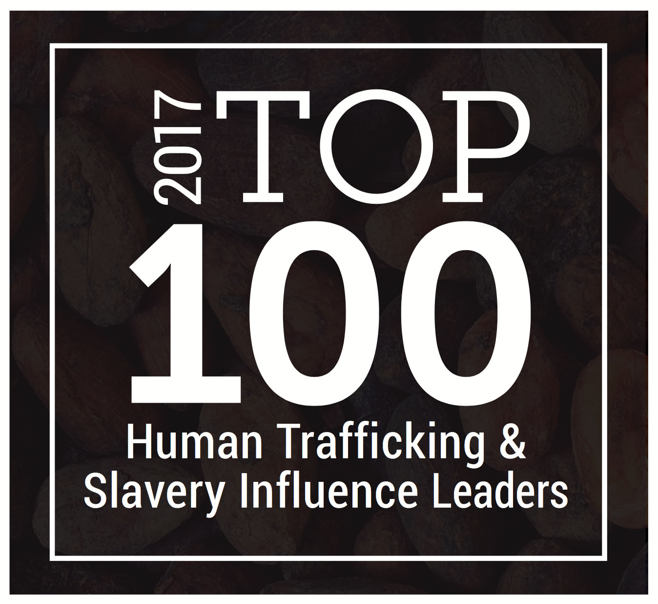Top 100 Influence Leaders #drjohnaking #humantrafficking #dealwithit